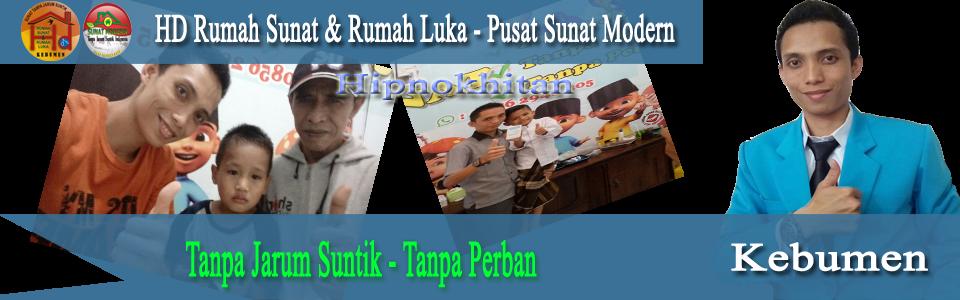 Cab Kebumen – Hipno Khitan Modern Sunat Tanpa Jarum Suntik Indonesia